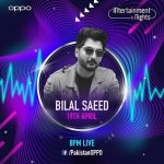 Enjoy Pakistan's Biggest Musical Week with OPPO's In-tertainment Nights